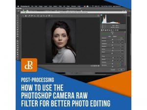 فیلتر خام دوربین (camera raw) فوتوشاپ چیست؟