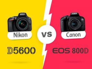 نیکون Nikon D5600 در برابر Canon 800D، چرا بخرید، چرا نخرید؟!